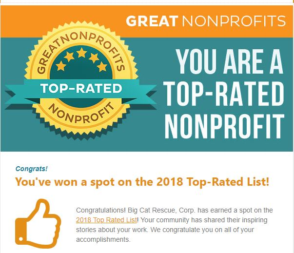 Thanks to our fans, we are one of the first winners of a 2018 Top-Rated Award from GreatNonprofits! Read inspiring stories about us and add your own! https://greatnonprofits.org/org/big-cat-rescue-corp
