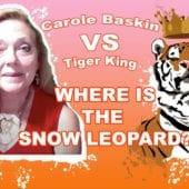 CaroleBaskinVSTigerKing-SnowLeopard